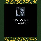1944, Vol. 3 (HD Remastered) by Erroll Garner