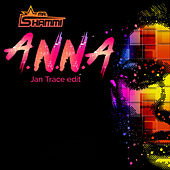A.n.n.a (Jan Trace Edit) [Extended Mix] by Mr. Shammi