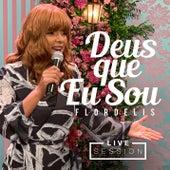 Deus Que Eu Sou (Live Session) de Flordelis