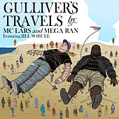 Gulliver's Travels by MC Lars