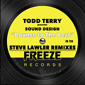 Bounce to the Beat (Steve Lawler Remixes) by Todd Terry