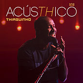 AcúsTHico von Thiaguinho