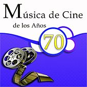 Música de Cine de los Años 70 by Various Artists