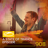 ASOT 908 - A State Of Trance Episode 908 von Various Artists