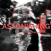 Astonishing (feat. Constantine) by Ben Reilly