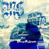 Embrace the Breakdown by Misfit Soto