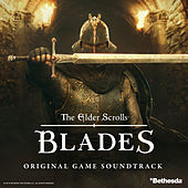 The Elder Scrolls Blades: Original Game Soundtrack von Inon Zur