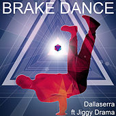 Brake Dance de Dallaserra
