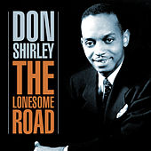 The Lonesome Road by Don Shirley