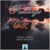 Feelings de Nural Üstün