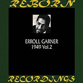 1949, Vol. 2 (HD Remastered) by Erroll Garner