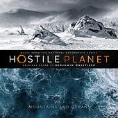 Hostile Planet, Vol.1 (Music from the National Geographic Series) by Benjamin Wallfisch