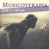 Musicoterapia para Niños - Terapia Musical New Age Tranquilizar y Relajar de Musica para Bebes