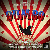 Dumbo - Baby Mine - Main Theme by Geek Music