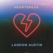 Heartbreak de Landon Austin