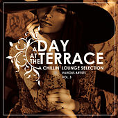 A Day At The Terrace (A Chillin' Lounge Selection), Vol. 3 - EP by Various Artists