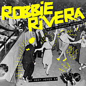 My Body Moves - Single by Robbie Rivera