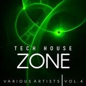 Tech House Zone, Vol. 4 - EP von Various Artists