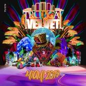 Tropical Velvet Miami 2019 - EP de Various Artists