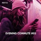 Evening Commute, Vol. 03 - EP de Various Artists
