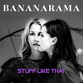 Stuff Like That (Single Mix) de Bananarama