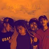 Desde Abajo by Zahiro ZRC