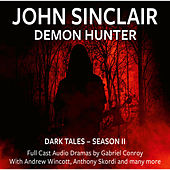 Dark Tales, Season II: Episode 7-12 (Audio Movie) von John Sinclair