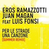 Per Le Strade Una Canzone (Summer Remix) by Eros Ramazzotti