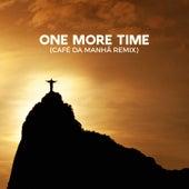 One More Time (Café da Manhã Remix) by Style Project