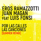 Por Las Calles Las Canciones (Summer Remix) de Eros Ramazzotti