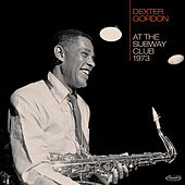 At the Subway Club, 1973 (Live) de Dexter Gordon