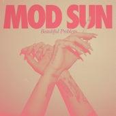 Beautiful Problem de Mod Sun