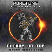 Cherry On Top (Marcus Knight Remix) von Puretone