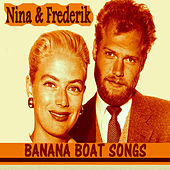 Nina & Frederik - Banana Boat Songs de Nina & Frederik