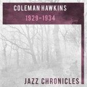 Coleman Hawkins: 1929-1934 (Live) de Coleman Hawkins