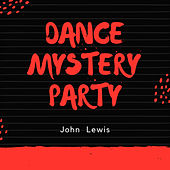Dance Mystery Party von John Lewis