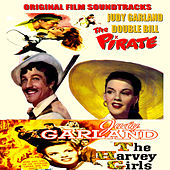 Judy Garland Double Bill : The Pirate / The Harvey Girls (Original Motion Picture Soundtracks) von Various Artists