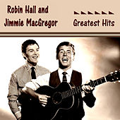 Robin Hall and Jimmie MacGregor Greatest Hits by Robin Hall