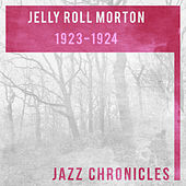 Jelly Roll Morton: 1923-1924 (Live) by Jelly Roll Morton