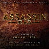 Assassin 33 A.D. (Original Motion Picture Soundtrack) by Chris George