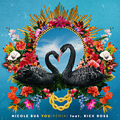 You (Remix) (feat. Rick Ross) by Nicole Bus