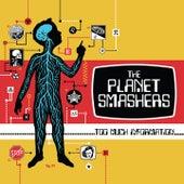 Can't Stop de Planet Smashers