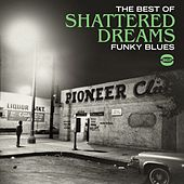The Best Of Shattered Dreams de Various Artists