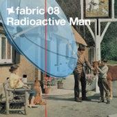 fabric 08: Radioactive Man von Various Artists