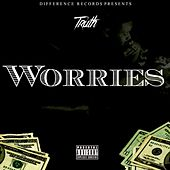 Worries by Truth