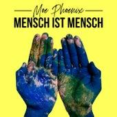 Mensch ist Mensch by Moe Phoenix