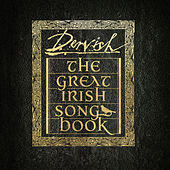 The Great Irish Songbook von The Dervish