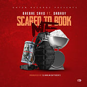 Scared To Book (feat. DaBaby) by Bae Bae Savo