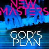 God's Plan von The New Masters