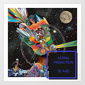 Astral Projection by Sniper J